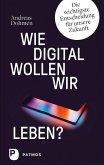 Wie digital wollen wir leben? (eBook, ePUB)