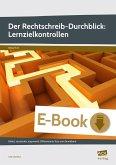 Der Rechtschreib-Durchblick: Lernzielkontrollen (eBook, PDF)