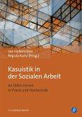 Kasuistik in der Sozialen Arbeit (eBook, PDF)