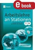Arbeitslehre an Stationen Klasse 7-9 (eBook, PDF)
