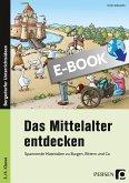 Das Mittelalter entdecken (eBook, PDF)