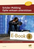 Schüler-Mobbing: Opfer wirksam unterstützen (eBook, PDF)