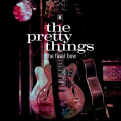 The Final Bow - Pretty Things,The