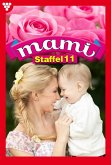 Mami Staffel 11 - Familienroman (eBook, ePUB)