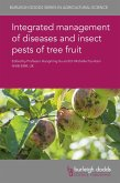 Integrated management of diseases and insect pests of tree fruit (eBook, ePUB)
