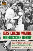 Das einzig wahre Rheinische Derby