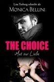 The Choice: Mut zur Liebe
