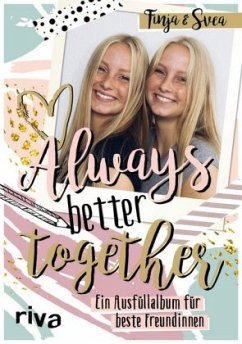 Always. Better. Together. - Finja; Svea