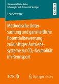 Methodische Untersuchung und ganzheitliche Potentialbewertung zukünftiger Antriebssysteme zur CO2-Neutralität im Rennsport