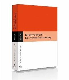 Betriebssicherheit - Eine Vorschriftensammlung - Spier, Antonius; Westermann, Karl