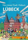 Mein kleines Stadt-Malbuch Lübeck