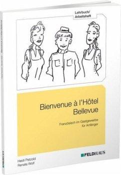 Bienvenue à l'Hôtel Bellevue - Lehrbuch/Arbeitsheft - Petzold, Heidi; Wolf, Renate