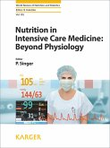 Nutrition in Intensive Care Medicine: Beyond Physiology (eBook, ePUB)