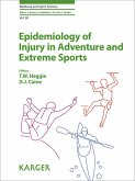 Epidemiology of Injury in Adventure and Extreme Sports (eBook, ePUB)