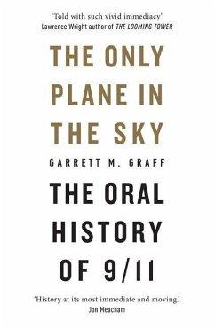 The Only Plane in the Sky - Graff, Garrett M.