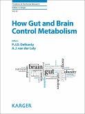 How Gut and Brain Control Metabolism (eBook, ePUB)