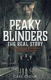 Peaky Blinders - The Real Story of Birmingham's most notorious gangs