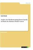 Analyse des Musikstreaming-Dienst Spotify auf Basis des Business Model Canvas