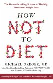 How Not To Diet (eBook, ePUB)