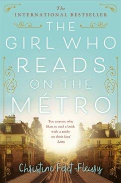 The Girl Who Reads on the Métro (eBook, ePUB) - Féret-Fleury, Christine