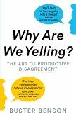 Why Are We Yelling (eBook, ePUB)