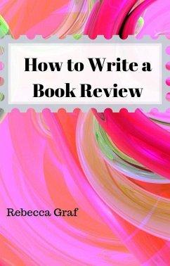 How to Write a Book Review (eBook, ePUB)