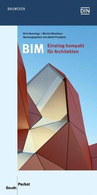 BIM - Einstieg kompakt für Architekten (eBook, PDF) - Hennings, Dirk; Mombour, Moritz