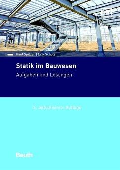 Statik im Bauwesen (eBook, PDF) - Scholz, Eric; Spitzer, Paul