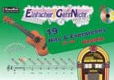 Einfacher!-Geht-Nicht: 19 Hits & Evergreens - für die Ukulele mit Audio-CD