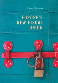 Europe's New Fiscal Union - Schlosser, Pierre
