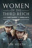 Women of the Third Reich: From Camp Guards to Combatants