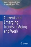 Current and Emerging Trends in Aging and Work (eBook, PDF)