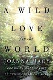 A Wild Love for the World (eBook, ePUB)