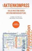Der Aktienkompass - Value Investing durch Unternehmensbewertung