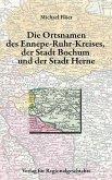 Die Ortsnamen der Städte Bochum und Herne und des Ennepe-Ruhr-Kreises