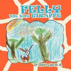 Felly The Tiny Giraffe