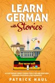 Learn German with Stories: 10 Captivating Short Stories for a Fun and Enjoyable Learning Experience (for Advanced) (eBook, ePUB)