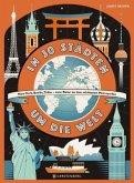In 30 Städten um die Welt (Mängelexemplar)