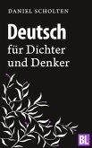 Deutsch für Dichter und Denker (eBook, ePUB)
