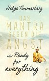 Das Mantra gegen die Angst oder Ready for everything (eBook, ePUB)