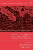 Critical Reflections on Constitutional Democracy in the European Union (eBook, PDF)