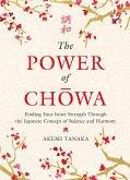 The Power of Chowa (eBook, ePUB)
