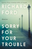 Sorry for Your Trouble (eBook, ePUB)