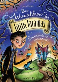 Das Wunschbüro der Lilith Faramay (Mängelexemplar) - Ehmke, Jutta