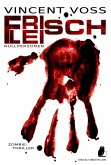 Frischfleisch (eBook, ePUB)