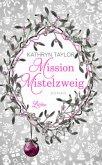 Mission Mistelzweig (Mängelexemplar)
