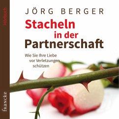 Stacheln in der Partnerschaft (MP3-Download) - Berger, Jörg