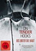 On Tender Hooks - Bis unter die Haut