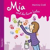 Mia und das bunte Leben (MP3-Download)