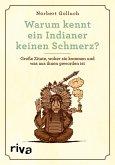Warum kennt ein Indianer keinen Schmerz? (eBook, ePUB)